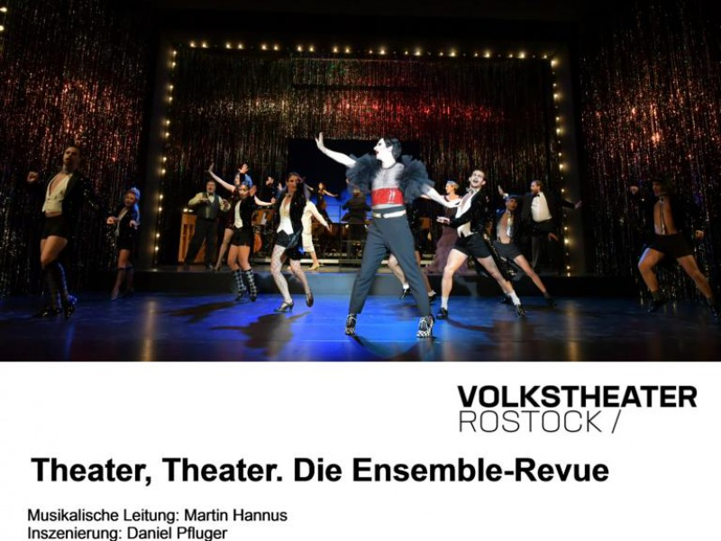 Bernd Färber, Ensemble  in 'Theater, Theater. Die Ensemble-Revue' (Rostock)  © Dorit Gätjen